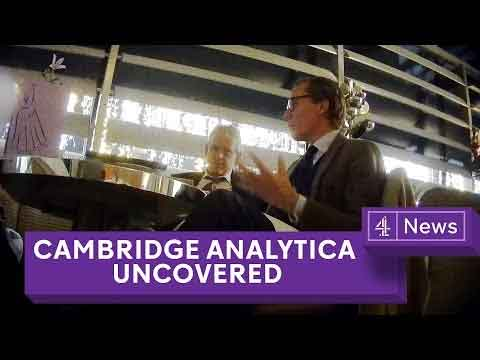 The Channel 4 News Cambridge Analytica Expose Video